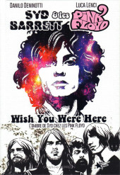 Syd Barrett & Les Pink Floyd - Wish You Were Here - L'ombre de Syd chez les Pink Floyd