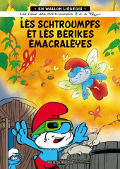 Schtroumpfs (en langues régionales) -37Wallon- Lès Schtroumpfs èt lès bèrikes èmacralêyes (Les Schtroumpfs et la machine à rêver)
