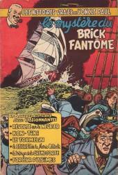 Les histoires vraies de l'Oncle Paul -5- Le mystère du brick fantôme