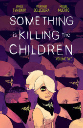 Something is Killing the Children (Boom! - 2019) -INT2- Volume Two