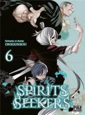 Spirits seekers -6- Tome 6