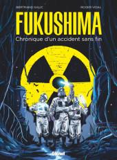 Fukushima – Chronique d'un accident sans fin