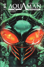 Arthur Curry : Aquaman -2- Le retour de black manta