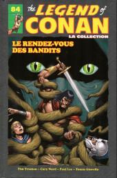 The savage Sword of Conan (puis The Legend of Conan) - La Collection (Hachette) -849- Le rendez-vous des bandits