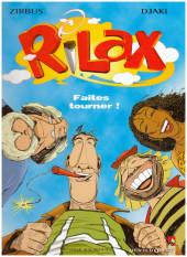 Rilax -1- Faites tourner!
