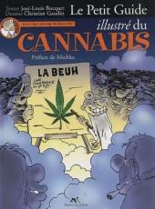 Illustré (Le Petit) (La Sirène / Soleil Productions / Elcy) - Le Petit Guide illustré du Cannabis