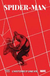 Spider-Man : L'Histoire d'une vie -VC- Spider-Man : l'Histoire d'une vie
