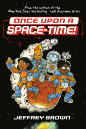 Space-Time! (2020) -1- Once upon a Space-Time!