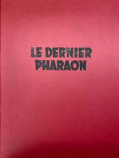 Blake et Mortimer (Les Aventures de) -HS3TT- Le Dernier Pharaon