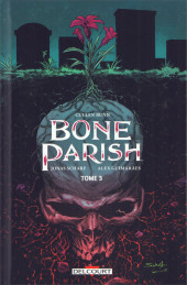 Bone Parish -3- Tome 3