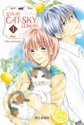 Stray cat and sky lemon -1- Tome 1