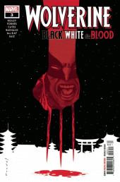 Wolverine: Black, White & Blood (Marvel comics - 2020) -3- 32 Warriors and a broken heart