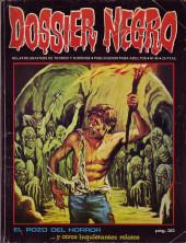 Dossier Negro -45- El pozo del horror