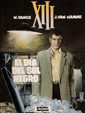 XIII (en espagnol) -1- El día del sol negro