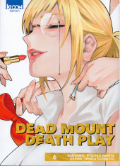 Dead Mount Death Play -6- Tome 6