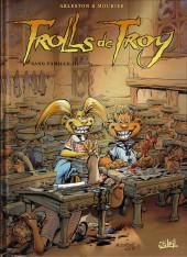 Trolls de Troy -12a2019- Sang famille (I)