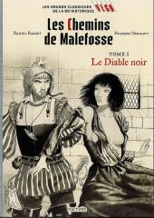 Les grands Classiques de la BD Historique Vécu - La Collection -32- Les chemins de malefosse - tome I : le diable noir