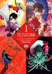Tezucomi -1- Tome 1