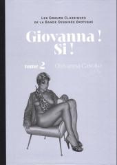 Les grands Classiques de la Bande Dessinée érotique - La Collection -122120- Giovanna ! si ! - tome 2