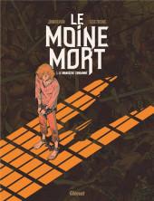 Le moine mort -1- Le manuscrit condamné