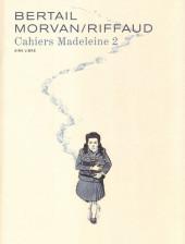 Madeleine, Résistante -Cah02- Cahiers Madeleine 2