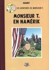 Radock I - Les aventures de monsieur T. - Monsieur T. en Namérik