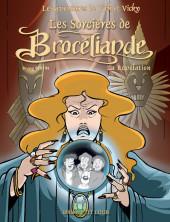 Vick et Vicky (Les aventures de) -9- Les sorcières de Brocéliande - La révélation