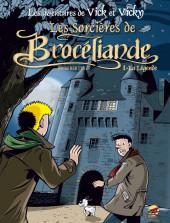 Vick et Vicky (Les aventures de) -8- Les sorcières de Brocéliande - La légende