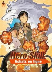 Hero Skill : Achats en ligne -4- Tome 4