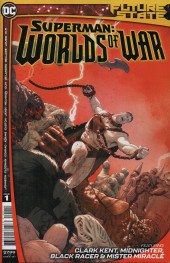 Future State - Superman: Worlds of War (DC Comics - 2021) -1- The Many Lives of Clark Kent