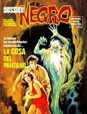Dossier Negro -86- La cosa del pantano