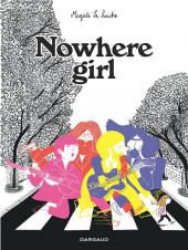 Nowhere girl - Nowhere girl - Beatles-addict, le récit d'une phobie scolaire