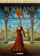 Les reines de sang - Roxelane, la joyeuse -2- Volume 2