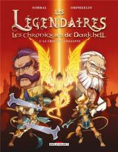 Les légendaires - Les Chroniques de Darkhell -2- La croisée sanglante