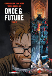 Once & Future -2- Tome 2