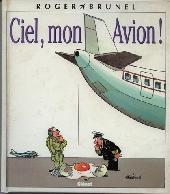 (AUT) Brunel -1- Ciel, mon Avion !
