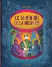 Le tambour de la Moskova - Le Tambour de la Moskova