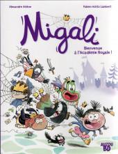 Migali -1- Bienvenue à l'Académie Royale !