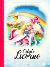 Céleste la Licorne -2- Sauvons les arcs-en-ciel