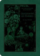 Les chefs-d'œuvre de Lovecraft -6- Celui qui hantait les ténèbres