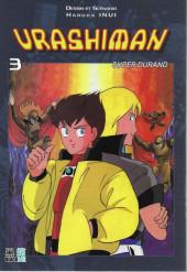 Urashiman - Super Durand -3- Tome 3