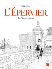 L'Épervier (Pellerin) -10TL2- Une Princesse Indienne