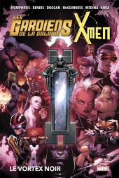 Les gardiens de la Galaxie / All-New X-Men (Marvel Now!) -INT- Le Vortex Noir