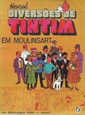 Tintim - Divers (en portugais) - Diversões de Tintin em Moulinsart