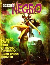 Dossier Negro -115- Extraña novia para un novio inhumano...Una unión maldita