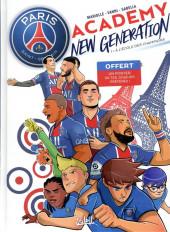 PSG Academy - New generation -1- À l'école des champions