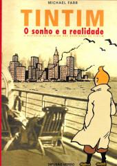 Tintim - Divers (en portugais) - Tintim - O sonho e a realidade