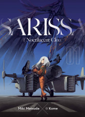 Sarissa of Noctilucent Cloud -1- Tome 1