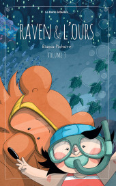 Raven & l'ours -3- Tome 3