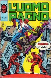 L'uomo Ragno V1 (Editoriale Corno - 1970)  -160- Goblin è Vivo